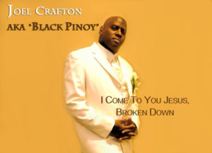 Recording Artist Joel Crafton AKA BLACK PINOY